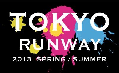 TOKYO RUNWAY 2013S/S